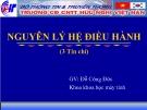 Bài giảng Nguyên lý hệ điều hành: Chương 3 - GV. Đặng Quang Hiển