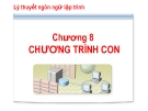 Bài giảng Lý thuyết ngôn ngữ lập trình: Chương 8 - CĐ CNTT Hữu nghị Việt Hàn