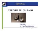 Bài giảng Tổng quan thuế - Chương 4: Thuế giá trị gia tăng