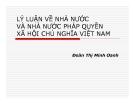 Bài giảng Lý luận về nhà nước và nhà nước pháp quyền xã hội chủ nghĩa Việt Nam - Đoàn Thị Minh Oanh