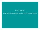 Bài giảng Chương III: Các phương pháp phân tích mạch điện