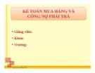 Bài giảng Tin học kế toán: Bài 8