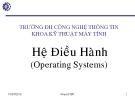 Bài giảng Hệ điều hành: Chương 1 - ThS. Hà Lê Hoài Thương