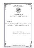 Chuyên đề: Vấn đề giữ bí mật thông tin khách hàng - giới hạn và trách nhiệm của luật sư