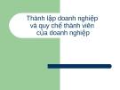 Bài giảng Pháp luật về doanh nghiệp: Thành lập doanh nghiệp và quy chế thành viên của doanh nghiệp