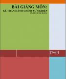 Bài giảng môn Kế toán hành chính sự nghiệp: Phần 1 - Phạm Thị Hoàng
