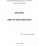 Bài giảng môn Kế toán ngân hàng: Phần 1 -  Trần Nguyễn Trùng Viên
