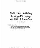 Ebook Phát triến hệ thống hướng đối tượng với UM L2.0 và C++: Phần 1 - Nguyễn Văn Ba