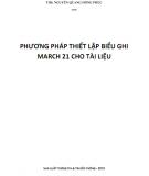 Ebook Phương pháp thiết lập biểu ghi Marc 21 cho tài liệu: Phần 1 - ThS. Nguyễn Quang Hồng Phúc