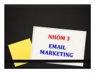 Thuyết trình: Email Marketing