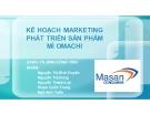 Thuyết trình: Kế hoạch marketing phát triển sản phẩm mì Omachi