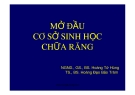 Bài giảng Mở đầu cơ sở sinh học chữa răng - NGND.GS.BS. Hoàng Tử Hùng