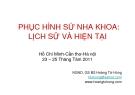 Bài giảng Phục hình sứ nha khoa: Lịch sử và hiện tại - BS. Hoàng Tử Hùng