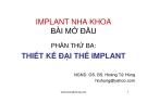 Bài giảng Implant nha khoa bài mở đầu: Phần thứ ba - BS. Hoàng Tử Hùng