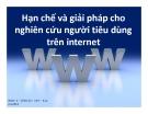 Thuyết trình: Hạn chế và giải pháp cho nghiên cứu người tiêu dùng trên internet