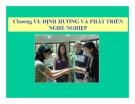 Bài giảng Quản trị nguồn nhân lực - Chương 6: Định hướng và phát triển nghề nghiệp