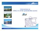 Tình huống: Công ty cổ phần du lịch Hương Giang