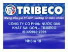 Thuyết trình: Công ty cổ phần nước giải khát Sài Gòn – TRIBECO ISO 22000:2005