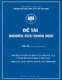 Nghiên cứu khoa học đề tài: Giới hạn nguồn tài trợ và vấn đề đầu tư ở cấp độ doanh nghiệp ở Việt Nam, theo sau cuộc khủng hoảng tài chính 2008