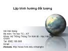 Bài giảng Lập trình hướng đối tượng: Chương 3 - GV. Hà Văn Sang