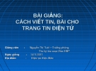 Bài giảng Cách viết tin, bài cho trang tin điện tử - Nguyễn Thị Tươi