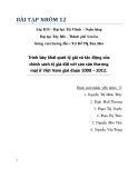 Bài tập nhóm Tài chính tiền tệ: Trình bày khái quát tỷ giá và tác động của chính sách tỷ giá đối với cán cân thương mại ở Việt Nam giai đoạn 2008 – 2012