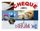 Thuyết trình Thanh toán quốc tế: CHEQUE (séc)