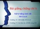 Bài giảng Chứng chỉ A: Buổi 2 - GV. Nguyễn Duy Sang