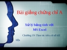Bài giảng Chứng chỉ A: Buổi 4 - GV. Nguyễn Duy Sang