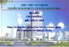 Bài giảng môn học Thị trường Bất động sản - Phạm Văn Bình