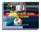 Bài giảng Phân tích hoạt động kinh doanh: Chương 3 - GV. Đặng Thị Hà Tiên