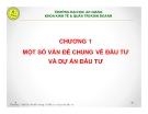 Bài giảng Thiết lập và thẩm định dự án đầu tư: Chương 1 - GV. Phạm Bảo Thạch