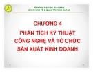 Bài giảng Thiết lập và thẩm định dự án đầu tư: Chương 4 - GV. Phạm Bảo Thạch
