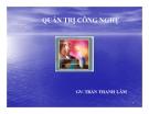 Bài giảng Quản trị công nghệ: Chương 8 - GV. Trần Thanh Lâm