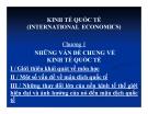 Bài giảng Kinh tế quốc tế - Chương 1: Những vấn đề chung về kinh tế quốc tế