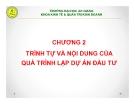 Bài giảng Thiết lập và thẩm định dự án đầu tư: Chương 2 - GV. Phạm Bảo Thạch