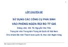 Bài giảng Kinh doanh ngoại hối: Bài 3 - GS.TS. Nguyễn Văn Tiến (HV Ngân hàng)