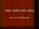 Bài giảng Thực phẩm chức năng - PGS.TS. Lê Hoàng Minh