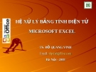 Bài giảng Tin học đại cương: Hệ xử lý bảng tính điện tử Microsoft Excel - TS. Đỗ Quang Vinh