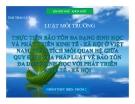 Bài thảo luận Luật môi trường: Thực tiễn bảo tồn đa dạng sinh học và phát triển kinh tế - xã hội ở Việt Nam, phân tích mối quan hệ giữa quy định của pháp luật về bảo tồn đa dạng sinh học với phát triển kinh tế - xã hội.