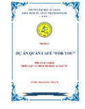 """Tiểu luận Thiết lập và thẩm định dự án đầu tư: Dự án quán café """"for you"""""""