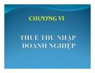 Bài giảng Thuế: Chương 6 - TS. Nguyễn Văn Nhơn