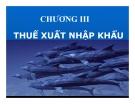 Bài giảng Thuế: Chương 3 - TS. Nguyễn Văn Nhơn