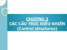Bài giảng Phương pháp lập trình: Chương 3 - GV. Từ Thị Xuân Hiền