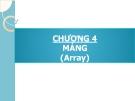 Bài giảng Phương pháp lập trình: Chương 4 - GV. Từ Thị Xuân Hiền