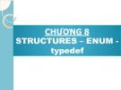 Bài giảng Phương pháp lập trình: Chương 8 - GV. Từ Thị Xuân Hiền