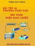 Ebook Bài tập và phương pháp giải bài toán điện xoay chiều - Trần Duy Khoa