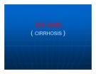Bài giảng Xơ gan (Cirrhosis)