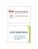 Bài giảng Quản trị bán hàng: Chương 1 - ThS. Nguyễn Ngọc Long