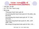 Bài giảng Thanh toán Quốc tế - ThS.Trần Thanh Long